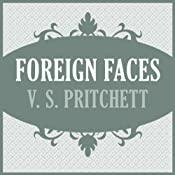 Foreign Faces | [V. S. Pritchett]