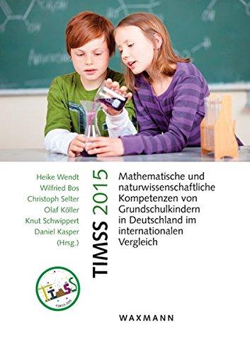 timss-2015-mathematische-und-naturwissenschaftliche-kompetenzen-von-grundschulkindern-in-deutschland