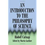 An Introduction to the Philosophy of Scienceby Rudolf Carnap