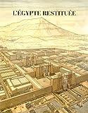 L'Egypte restituée : Coffret 3 tomes