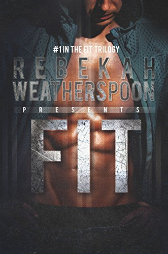 Image of FIT: #1 in the Fit Trilogy