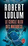 Le Cercle bleu des Matar�se (Policier / Thriller t. 7617)