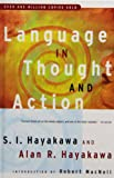 Language in Thought and Action (1439502994) by Hayakawa, S. I.