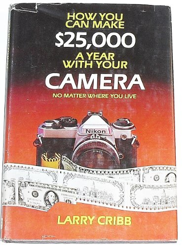 Image for How to Make $25,000 a Year With Your Camera