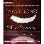 Silver Sparrow: A Novel | Tayari Jones