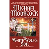 The White Wolf's Son: The Albino Underground ~ Michael Moorcock