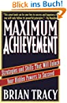 Maximum Achievement: Strategies and S...
