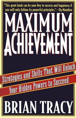 Download Maximum Achievement: Strategies and Skills that Will Unlock Your Hidden
