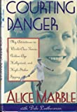img - for Courting Danger: My Adventures in World-Class Tennis, Golden Age Hollywood, and High-Stakes Spying book / textbook / text book