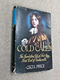 Cold Caleb;: The scandalous life of Ford Grey, first earl of Tankervill, 1655-1701