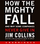 How The Mighty Fall Unabridged Cd: An...