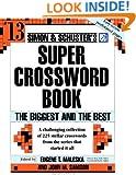Simon and Schuster Super Crossword Puzzle Book #13: The Biggest and the Best (Simon and Schuster's Super Crossword Puzzle Books)