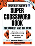 Simon and Schuster Super Crossword Puzzle Book #13: The Biggest and the Best (Simon and Schuster