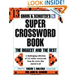 Simon and Schuster Super Crossword Puzzle Book #13: The Biggest and the Best (Simon & Schuster's Super Crossword...