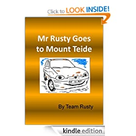 Mr Rusty Goes to Mount Teide (Mr Rusty Series)