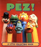 Pez (Little Books (Andrews & McMeel)) (0740714430) by John Boswell