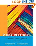 Public Relations: A Value Driven Appr...