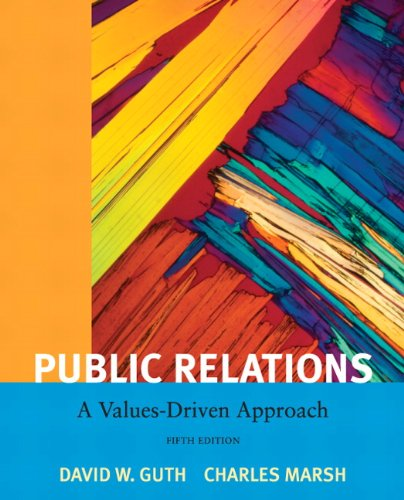 Public Relations: A Value Driven Approach (5th