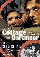 A Cottage On Dartmoor/ Silent Britain (Silent)