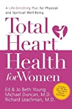 img - for Total Heart Health for Women: A Life-Enriching Plan for Physical and Spiritual Well-Being book / textbook / text book