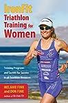 IronFit Triathlon Training for Women:...