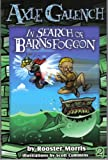 Axle Galench in Search of Barnsfoggon