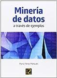 Minería De Datos A Través De Ejemplos