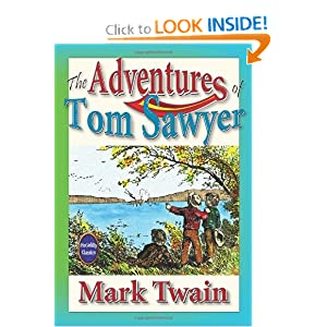 The Adventures of Tom Sawyer: Unabridged and Illustrated (Piccadilly Classics) Mark Twain and T. Williams