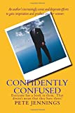 img - for Confidently Confused: Everyone has a book in them, Not everyone has three! book / textbook / text book