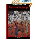 Aanadii Negeeye (Somali Edition)