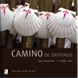 Earbooks-Camino De San: The Road to Santiago / Der spanische Jakobsweg (Book & Cds)