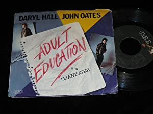 Daryl Hall & John Oates -Adult Education / Maneater 45 Rpm 7""