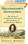 Maconochie's Gentlemen: The Story of...
