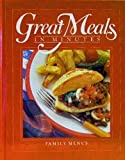 Family Menus (Great Meals in Minutes) (0867062894) by Time-Life Books Editors
