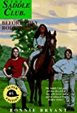 Before They Rode Horses (Saddle Club Super Edition, Book 5) (0553483765) by Bryant, Bonnie