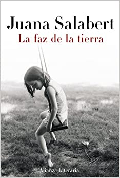 La faz de la tierra / The Face of the Earth (Spanish Edition) (Spanish