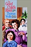 img - for Good Child's River (H. Eugene and Lillian Youngs Lehman) book / textbook / text book