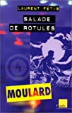 img - for Moulard, num ro 4 : Salade de rotules book / textbook / text book