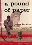 A pound of Paper (0385603681) by Baxter, John