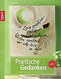 Poetische Gedanken: Lebensweisheiten auf Keilrahmen (kreativ.kompakt.)