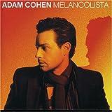 Melancolistaby Adam Cohen
