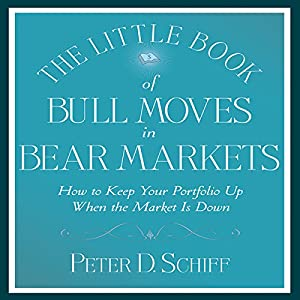 The Little Book of Bull Moves in Bear Markets Audiobook