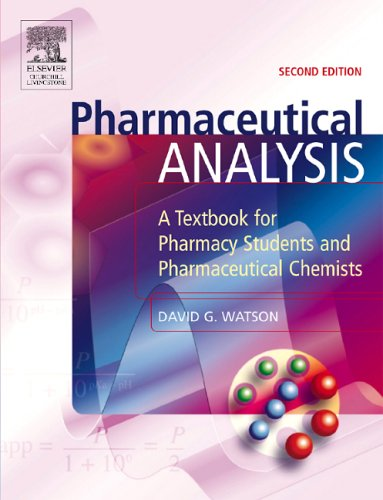 Pharmaceutical Analysis: A Textbook for Pharmacy Students...
