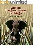 African Dangerous Game Cartridges (En...