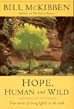 Hope, Human and Wild: True Stories of Living Lightly on the Earth