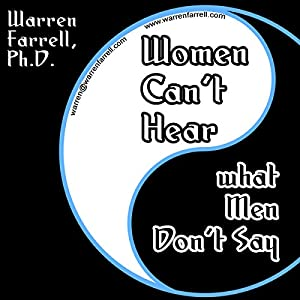 Women Can't Hear What Men Don't Say Audiobook