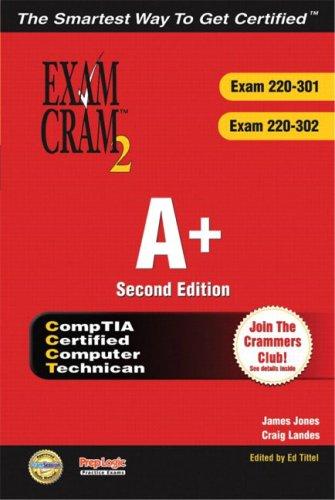 A+ Certification Exam Cram 2 (Exam Cram 220-301, Exam Cram 220-302)