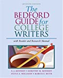 The Bedford Guide for College Writers with Reader and Research Manual (0312412533) by Kennedy, X. J.