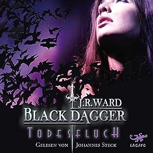 Todesfluch (Black Dagger 10) Hörbuch