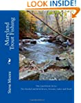 Maryland Trout Fishing: The Stocked a...